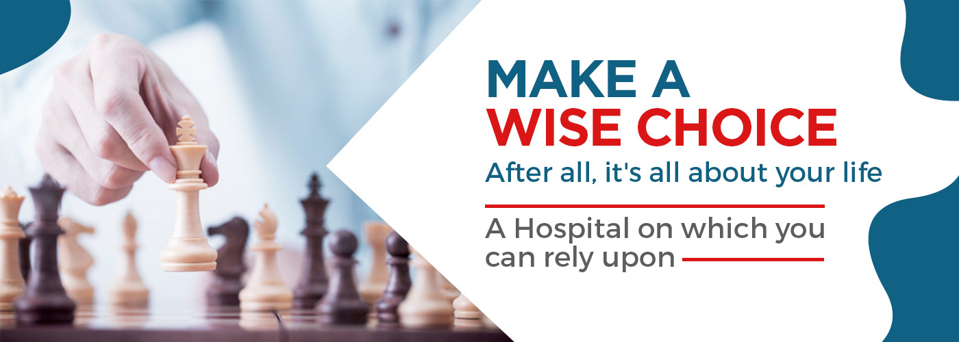 Make A Wise Choice - Metro Hospital